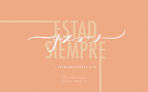 1 Tesalonicenses 5:16 desktop wallpaper