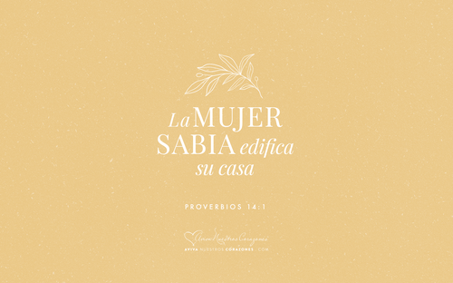 Proverbios 14:1 desktop wallpaper