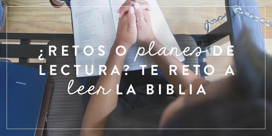 Miniatura de ¿Retos o planes de lectura? ¡Te reto a leer la Biblia!
