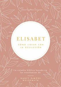 Elisabet | Semana 4 | Un canal de bendición