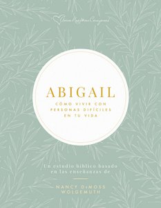 Abigail | Semana 5 | Una perspectiva eterna